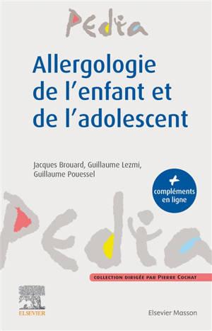 Allergologie de l'enfant et de l'adolescent