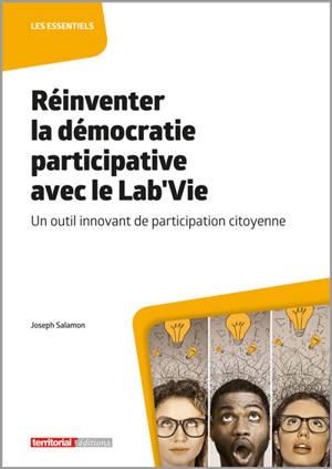 Réinventer la démocratie participative avec le Lab'Vie : un outil innovant de participation citoyenne