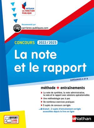 La note et le rapport, concours 2022-2023 : catégories A et B : méthode + entraînements