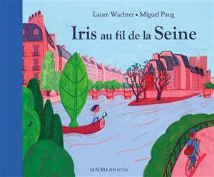 Iris au fil de la Seine