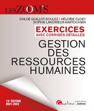 Gestion des ressources humaines : exercices avec corrigés détaillés : 2021-2022