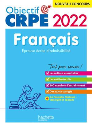 Français : épreuve écrite d'admissibilité, concours 2022