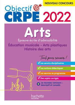 Arts : épreuve écrite d'admissibilité, concours 2022