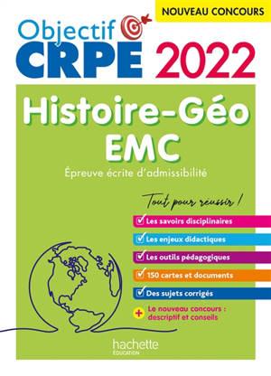 Histoire géo, EMC : épreuve écrite d'admissibilité : nouveau concours 2022