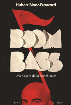Boombass : une histoire de la French touch