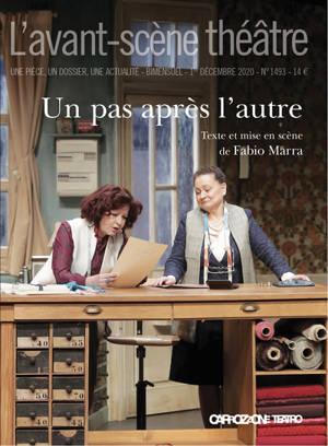 Avant-scène théâtre (L'). n° 1493, Un pas après l'autre