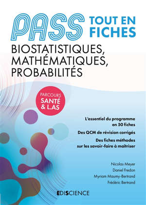 Pass fiches tout en fiches : biostatistiques, mathématiques, probabilités