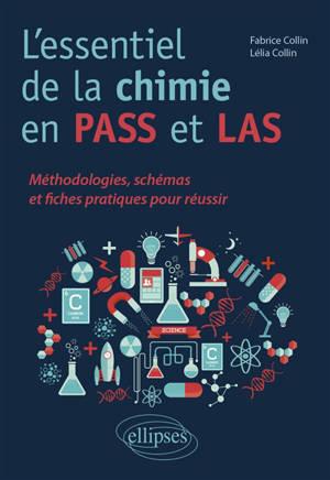 L'essentiel de la chimie en Pass et LAS : méthodologies, schémas et fiches pratiques pour réussir