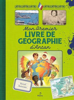 Mon premier livre de géographie d'antan