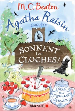 Agatha Raisin enquête. Volume 29, Sonnent les cloches !