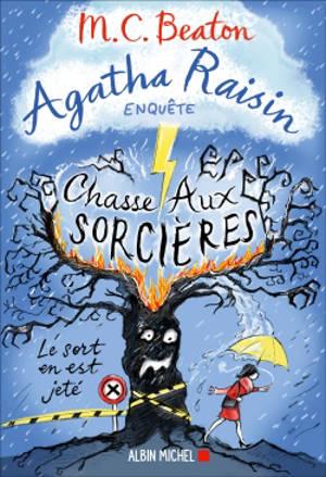 Agatha Raisin enquête. Volume 28, Chasse aux sorcières