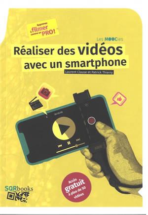 Réaliser des vidéos avec un smartphone
