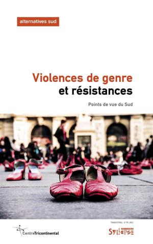 Alternatives Sud. n° 3 (2021), Violences de genre et résistances : points de vue du Sud