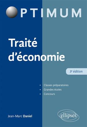 Traité d'économie : classes préparatoires, grandes écoles, concours