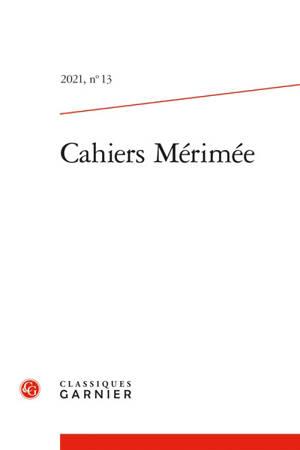 Cahiers Mérimée. n° 13