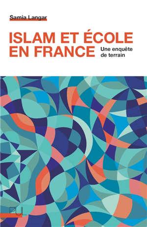 Islam et école en France : une enquête de terrain