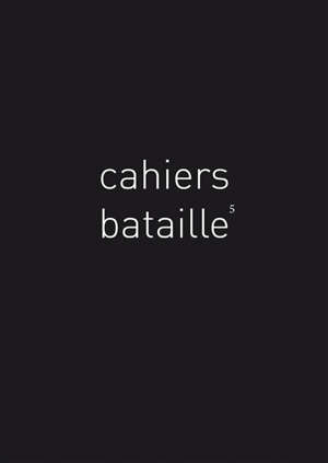 Cahiers Bataille. n° 5, Bestiaire Bataille