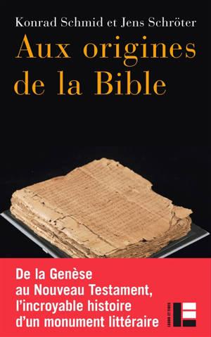 Aux origines de la Bible