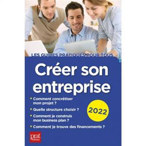 Créer son entreprise : 2022