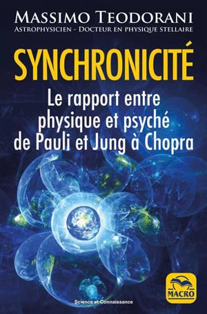 Synchronicité : le rapport entre physique et psyché de Pauli et Jung à Chopra
