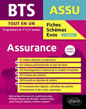 BTS assurance : tout-en-un, programmes de 1re et 2e années : annales corrigées