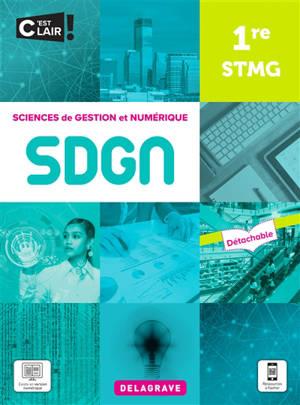 SDGN, sciences de gestion et numérique 1re STMG : pochette élève