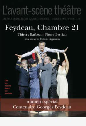Avant-scène théâtre (L'). n° 1496, Feydeau, chambre 21