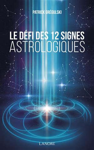 Le défi des 12 signes astrologiques