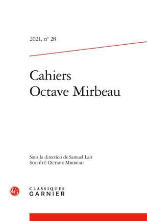 Cahiers Octave Mirbeau. n° 28