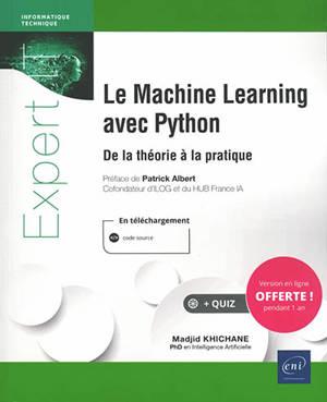 Le machine learning avec Python : de la théorie à la pratique