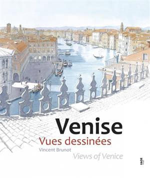 Venise : vues dessinées = Views of Venice