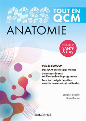 Anatomie, Pass : tout en QCM
