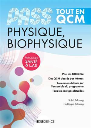 Physique, biophysique, Pass : tout en QCM