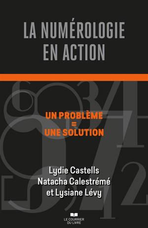 La numérologie en action : un problème = une solution