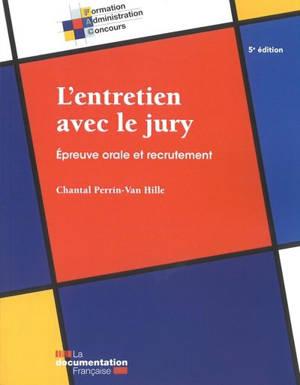 L'entretien avec le jury : épreuve orale et recrutement