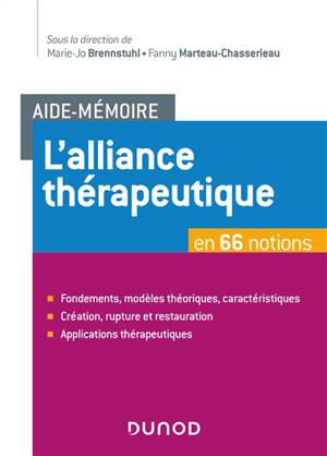 L'alliance thérapeutique en 66 notions