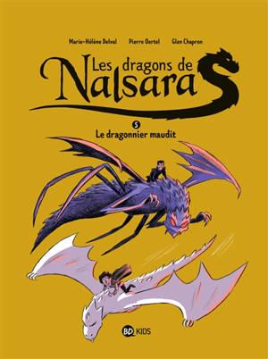 Les dragons de Nalsara. Volume 5, Le dragonnier maudit