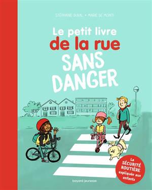 Le petit livre de la rue sans danger