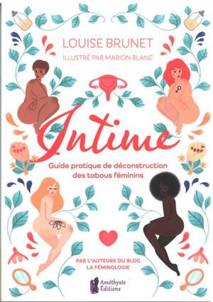 Intime : guide pratique de déconstruction des tabous féminins