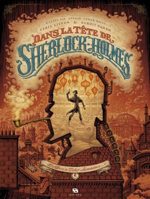 Dans la tête de Sherlock Holmes, L'affaire du ticket scandaleux. Volume 2