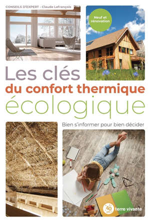 Les clés du confort thermique écologique : bien s'informer pour bien décider