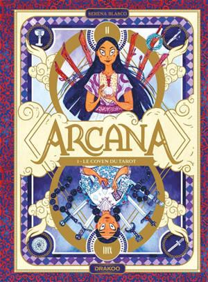 Arcana. Volume 1, Le coven du tarot
