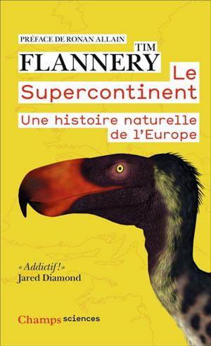 Le supercontinent : une histoire naturelle de l'Europe
