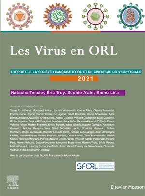 Les virus en ORL : rapport de la Société française d'ORL et de chirugie cervico-faciale 2021ˆ