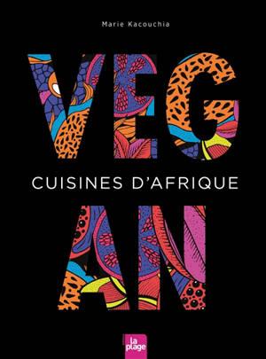 Cuisines d'Afrique vegan