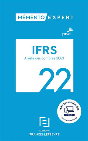 IFRS 2022 : arrêté des comptes 2021