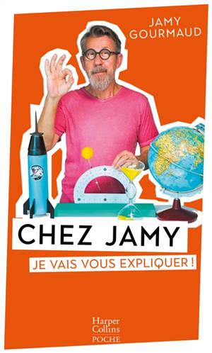 Chez Jamy : je vais vous expliquer !