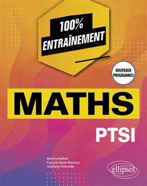 Maths PTSI : nouveaux programmes
