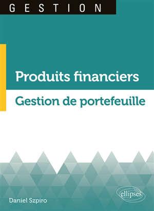 Produits financiers, gestion de portefeuille