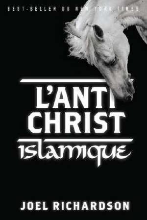 L'antichrist islamique